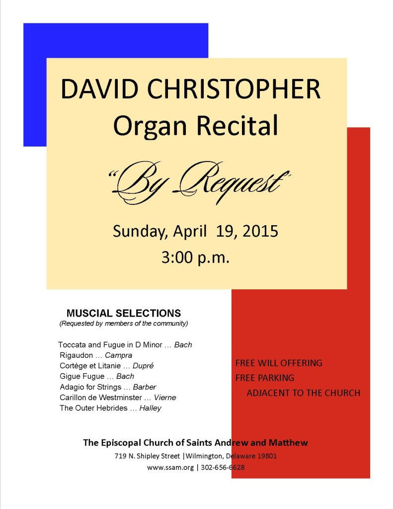 "Organ Recital ""By Request"" – Sunday, April 10, 2016 – 3:00 p.m."
