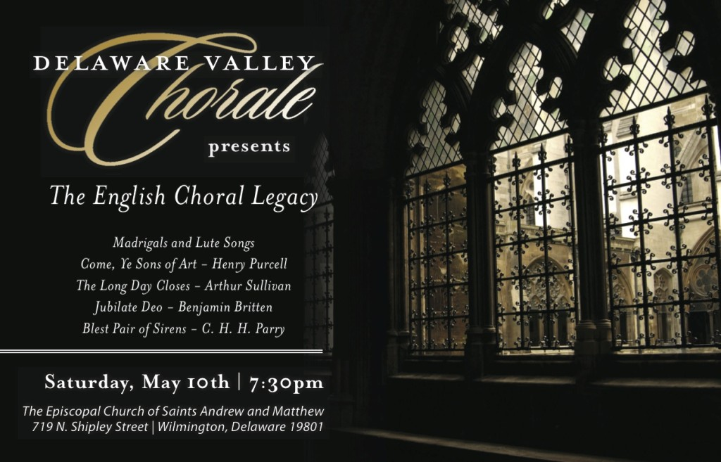 Delaware Valley Chorale – Sat. May 10, 2014 – 7:30 p.m.