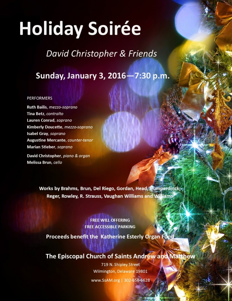 Holiday Soirée – Sun. Jan. 3, 2016 – 7:30 p.m.